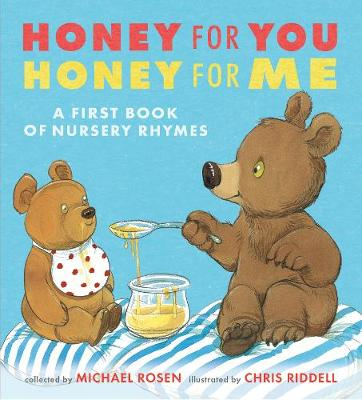 Honey for You, Honey for Me: A First Book of Nursery Rhymes