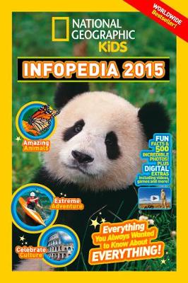 National Geographic Kids Infopedia 2015