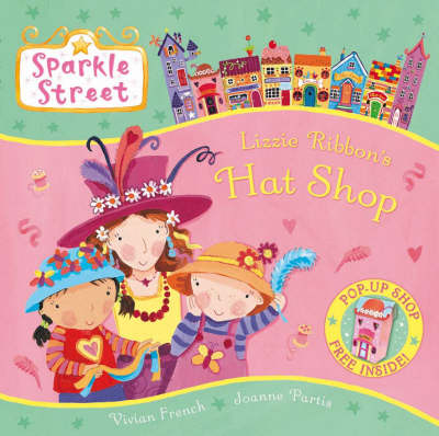 Sparkle Street: Lizzie Ribbon's Hat Shop
