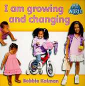 I am growing and changing: Growing in My World