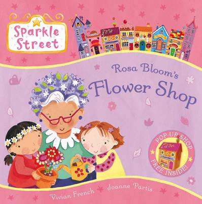 Sparkle Street: Rosa Bloom's Flower Shop