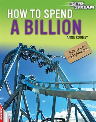 EDGE: Slipstream Non-Fiction Level 1: How to Spend a Billion