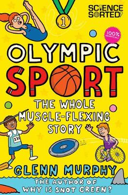 Olympic Sport: The Whole Muscle-Flexing Story: 100% Unofficial