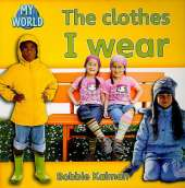 The clothes I wear: Clothes in My World