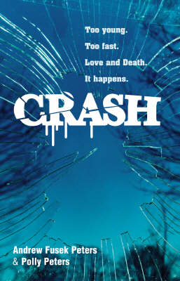 Crash: A Story of Love and Death