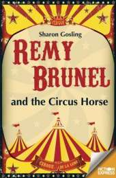 Fiction Express: Remy Brunel and the Circus House