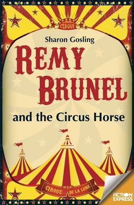 Remy Brunel and the Circus House