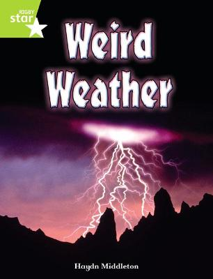 Rigby Star Indep Year 2 Lime Non Fiction Weird Weather Single