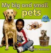 My big and small pets: Pets in My World