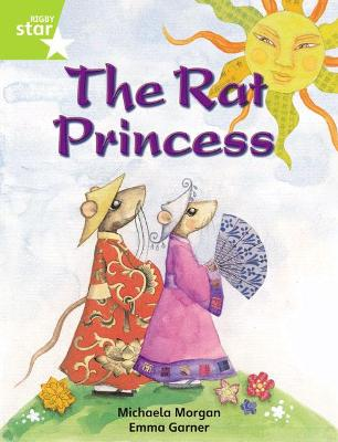 Rigby Star Indep Year 2 Lime Fiction The Rat Princess Single