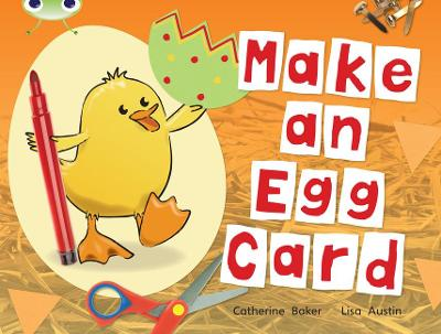 BC Non-fiction Red C (KS1) Make an Egg Card