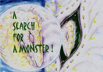 A Search for a Monster
