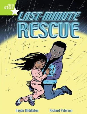 Rigby Star Indep Year 2 Lime Fiction Last Minute Rescue Single
