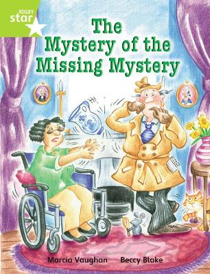 Rigby Star Indep Year 2 Lime Fiction The Mystery of the Missing Mystery Single