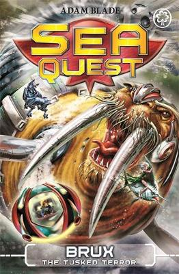 Sea Quest: Brux the Tusked Terror: Book 18