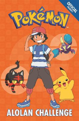 The Official Pokemon Fiction: Alolan Challenge: Book 10