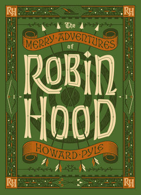 The Merry Adventures of Robin Hood (Barnes & Noble Collectible Classics: Children's Edition)