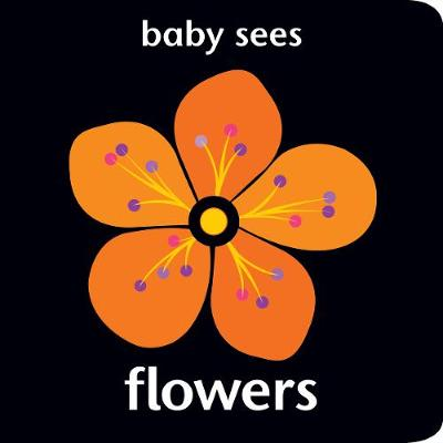 Baby Sees: Flowers