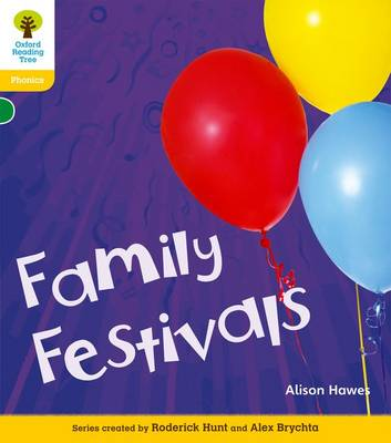 Oxford Reading Tree: Level 5A: Floppy's Phonics Non-Fiction: Family Festivals