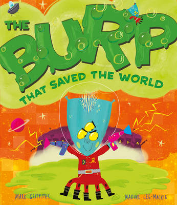 The Burp That Saved the World