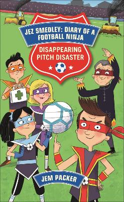 Reading Planet - Jez Smedley: Diary of a Football Ninja: Disappearing Pitch Disaster - Level 5: Fiction (Mars)