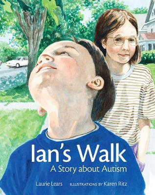 Ians Walk: A Story About Autism