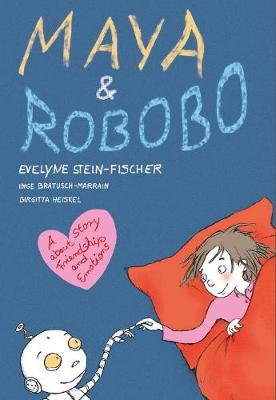 Maya and Robobo: A Story about Friendship and Emotions
