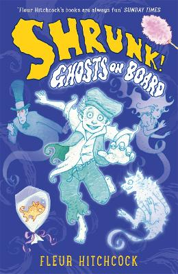 Ghosts on Board: A SHRUNK! Adventure