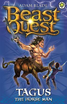 Beast Quest: Tagus the Horse-Man: Series 1 Book 4
