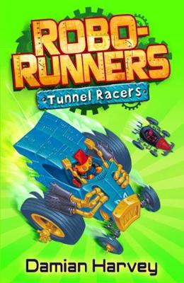 Tunnel Racers: Book 2