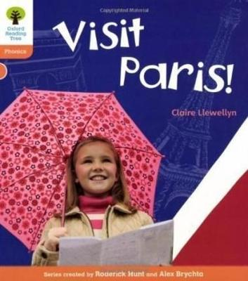 Oxford Reading Tree: Level 6: Floppy's Phonics Non-Fiction: Visit Paris!
