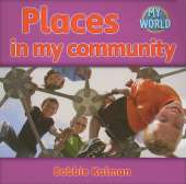 Places in my community: Communities in My World