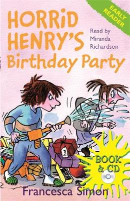 Horrid Henry Early Reader: Horrid Henry's Birthday Party: Book 2