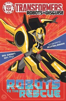 Transformers: Robots to the Rescue: Book 1