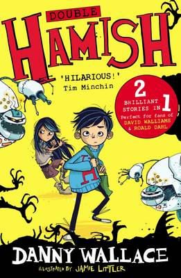 Double Hamish: Hamish and the Worldstoppers and Hamish and the Never People