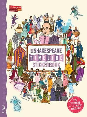 The Shakespeare Timeline Stickerbook