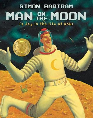 Man on the Moon: a day in the life of Bob