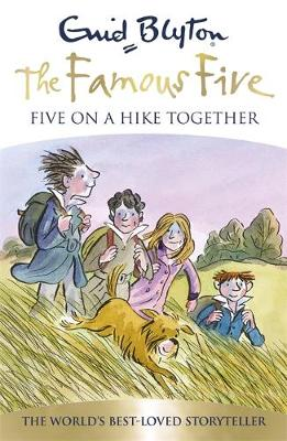 Famous Five: Five On A Hike Together: Book 10