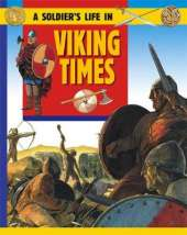A Soldier's Life: Viking Times