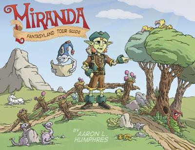Miranda Fantasyland Tour Guide