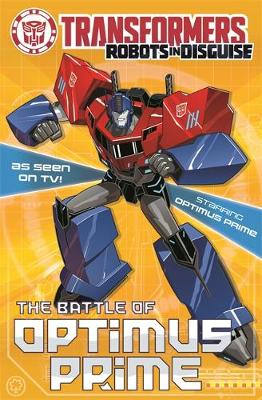 Transformers: The Battle Of Optimus Prime: Book 4