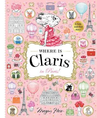 Where is Claris in Paris: Claris: A Look-and-find Story!
