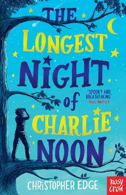 The Longest Night of Charlie Noon