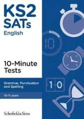 KS2 SATs Grammar, Punctuation and Spelling 10-Minute Tests