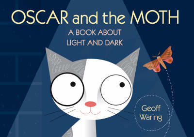 Oscar & The Moth: A Book About Light & D