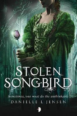 Stolen Songbird: Book One of the Malediction Trilogy