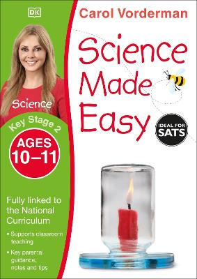 Science Made Easy, Ages 10-11 (Key Stage 2): Supports the National Curriculum, Science Exercise Book