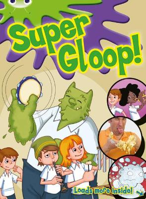 BC Green/1B Comic: Super Gloop