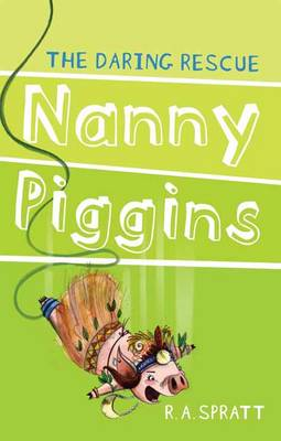 Nanny Piggins and the Daring Rescue 7