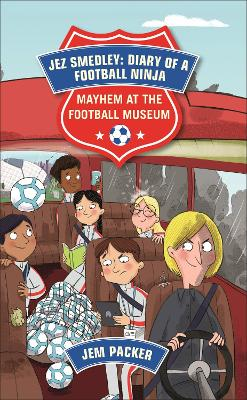 Reading Planet - Jez Smedley: Diary of a Football Ninja: Mayhem at the Football Museum - Level 6: Fiction (Jupiter)